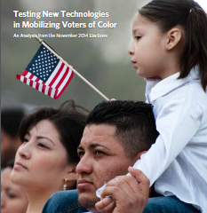 Testing New Technologies in Mobilizing Voters of Color - An Analysis from the November 2014 Elections
